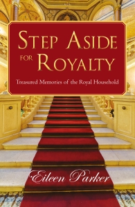 Step Aside for Royalty by Eileen Parker and Chris Moore